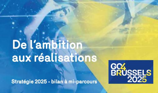 Go4Brussels: le bilan à mi-parcours de la Stratégie 2025